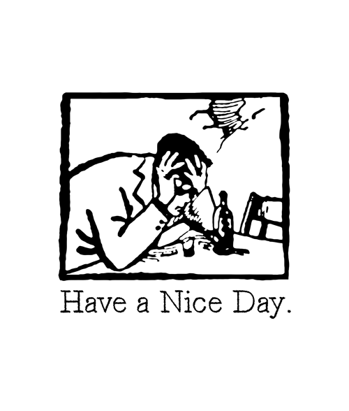 Have A Nice Day Graphic T Shirt
