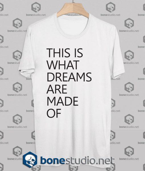 Dreams Tshirt Designs
