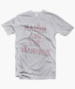 Marina And The Diamonds Quote T Shirt