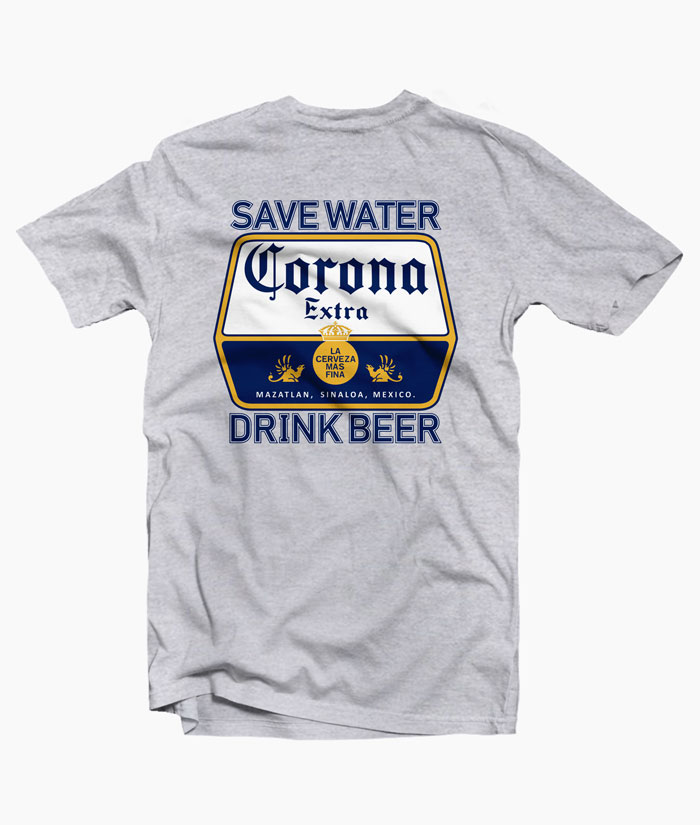 Save Water Drink Beer Corona Shirt