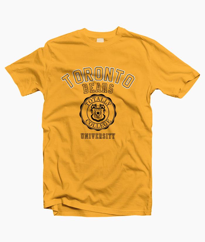 98c72118 Toronto Bears University T Shirt Adult Unisex Size S-3XL