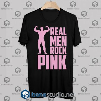 Real Men Rock Pink Tshirt Designs