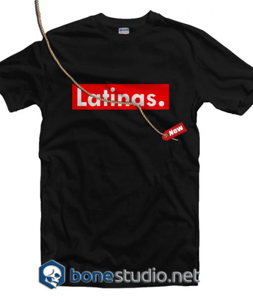 Latinas T Shirt
