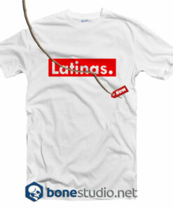 Latinas T Shirt