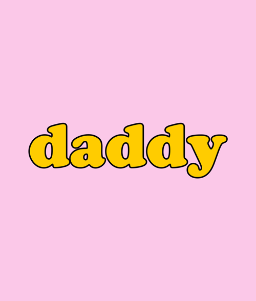 Daddy T Shirt Quote