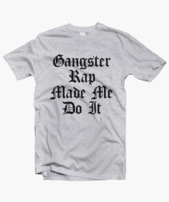 Gangster Rap T Shirt