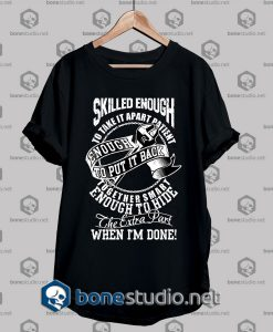 Mechanic Style Skilled Enough T shirt
