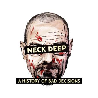 Neck Deep Bad Decisions T Shirt