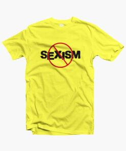 No Sexism T Shirt