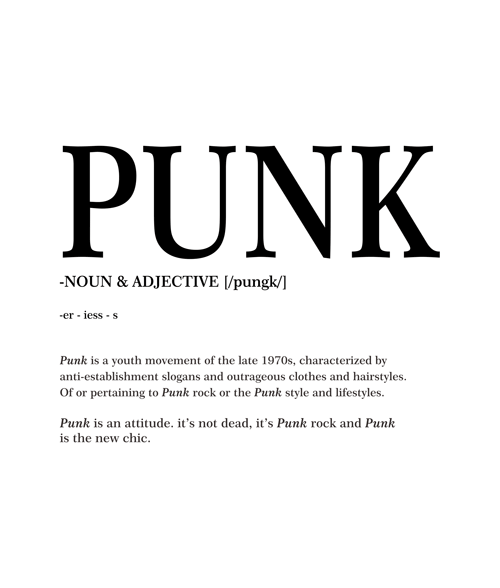 PUNK Meaning T Shirt