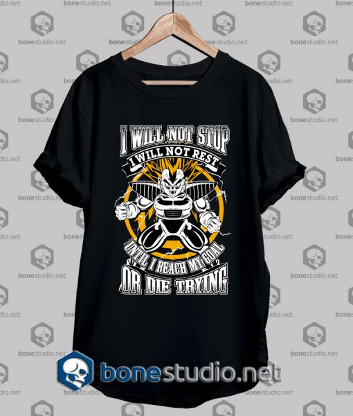 Super Saiyan Style I Will Not Stop T shirt