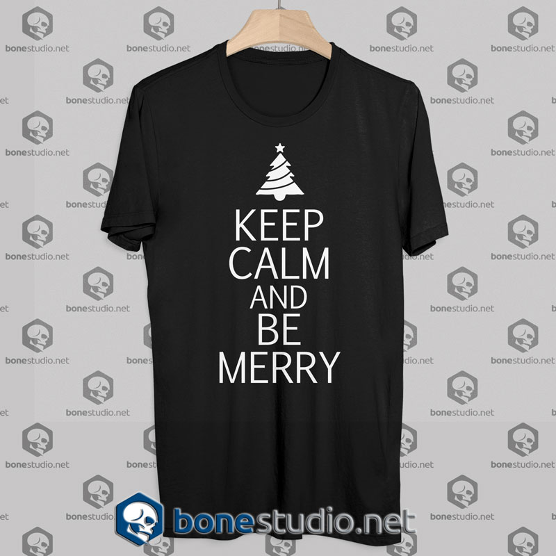 Keep Calm And Be Merry T Shirts, Shirts & Tees Black