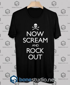 Now Scream and Rock Out Tshirt Designs