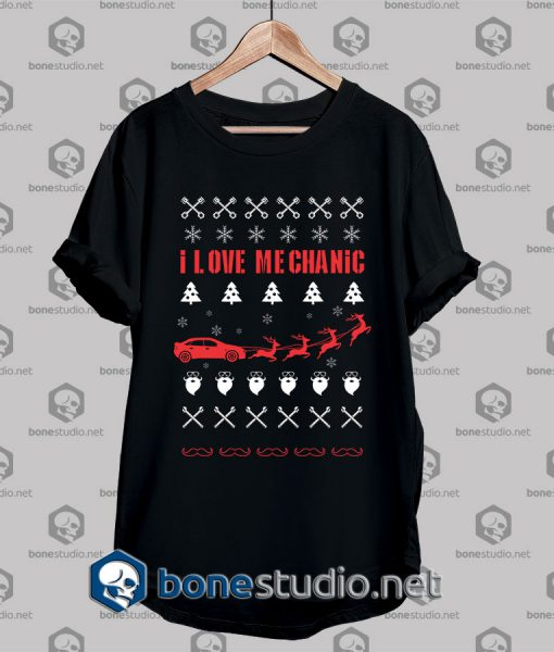 Ugly Style I Love Mechanic T shirt