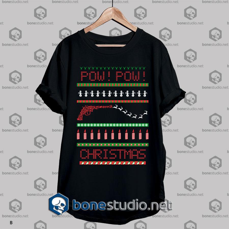 Ugly Style Pow Christmas T shirt