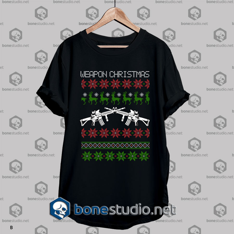 Ugly StyleWeapon Christmas T shirt