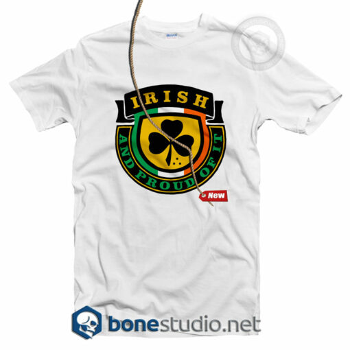 Irish And Proud T Shirt