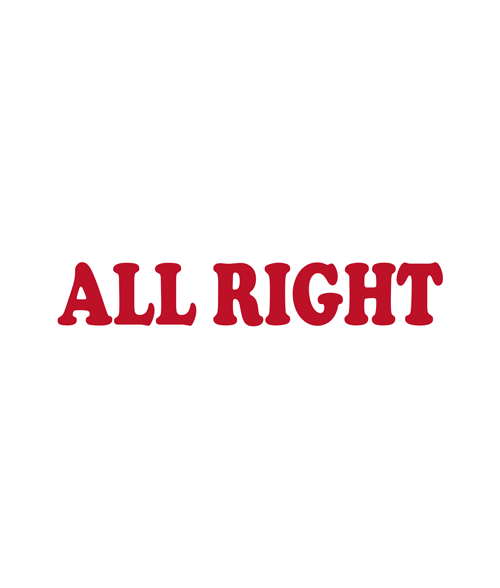 All Right T Shirt