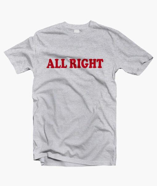 All Right T Shirt sport grey