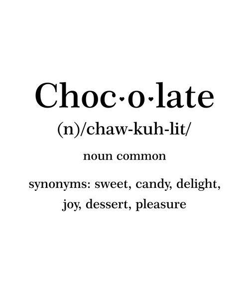 Chocolate Definitions T Shirt
