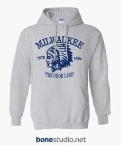 Milwaukee The Good Land Hoodie