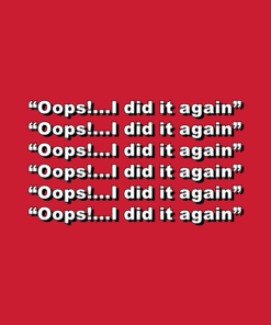 Oops I Did It Again T Shirt Britney Spears