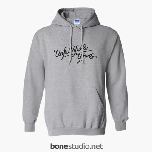 Unfaithfully Yours Hoodie sport grey