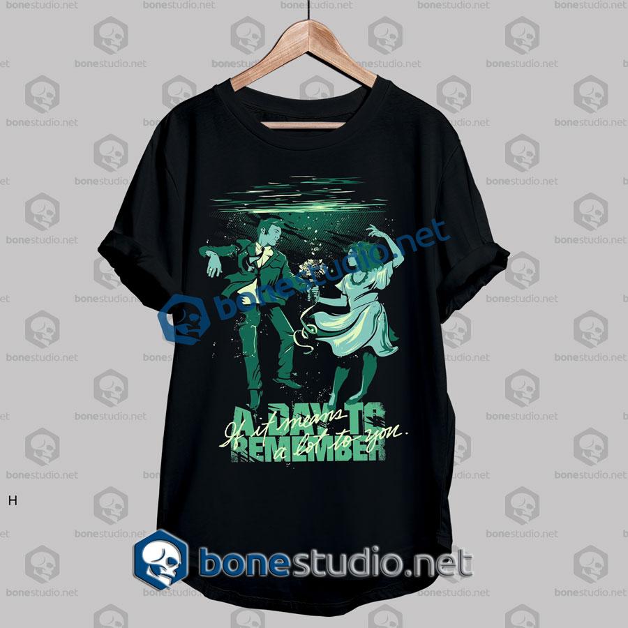 A Day To Remember If It Band T Shirt