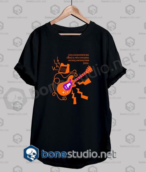 Christmas I Got A Guitar Quote Funny T Shirt