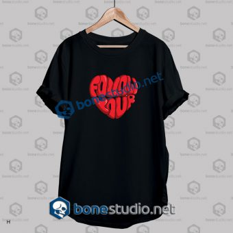 Follow Your Couple Quote T Shirt