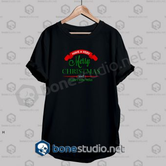Have A Merry Christmas Decoration T Shirt