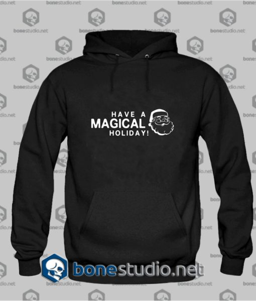 Have Magical Holiday Hoodies