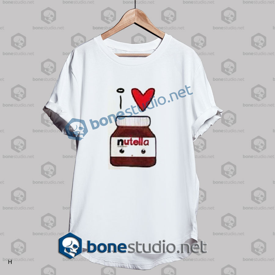 i love nutella funny t shirt