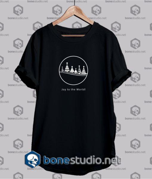 Joy To The World T Shirt