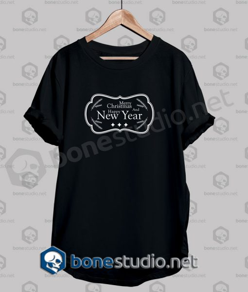Merry Christmas And Happy New Year Frame Quote T Shirt