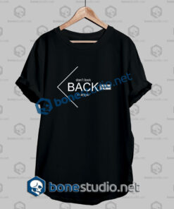 Oasis Don't Look Back In Anger Quote Band T Shirt