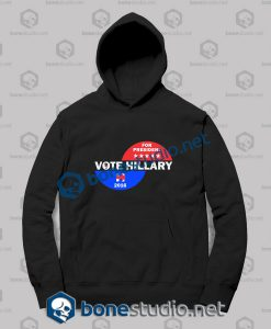 Vote Hillary For President 2016 - Hoodies