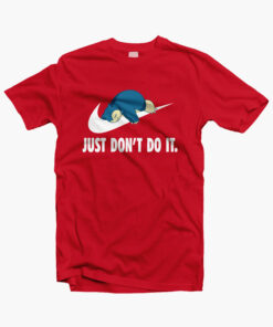 Pokemon Snorlax Just Don't Do It Funny T Shirt