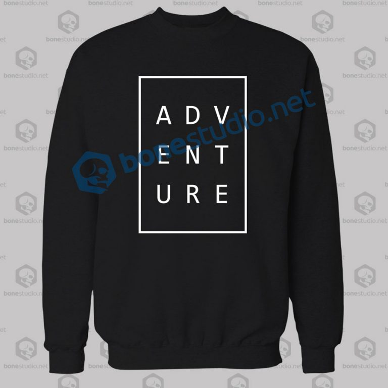 Adventure Typography Sweatshirt
