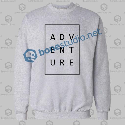 adventure typography sweatshirt sport grey