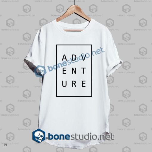 Adventure Typography T Shirt