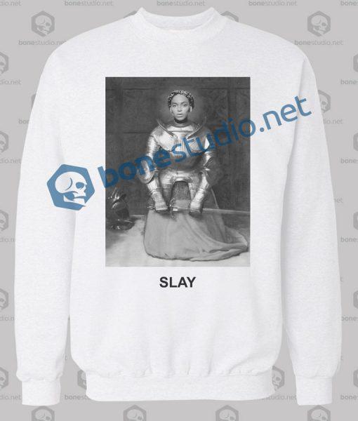 Beyonce Slay Sweatshirt