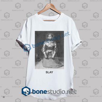 Beyonce Slay T Shirt