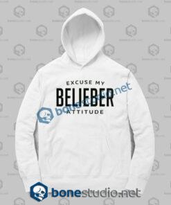 excuse my belieber attitude hoodies white