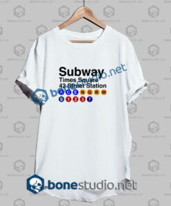 Free Times Square Subway Sign Quote T Shirt