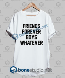 friend forever boys whatever quote t shirt white 1