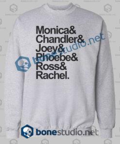 friends monica and chandler quote sweatshirt grey