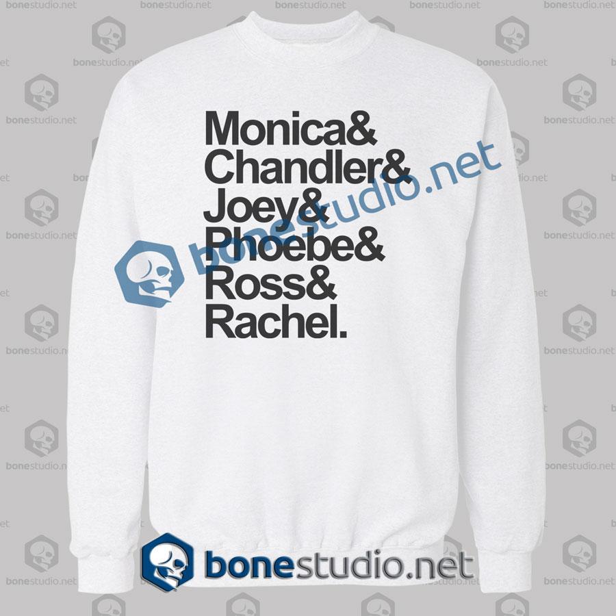 Friends Monica And Chandler Quote Sweatshirt