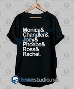 Friends Monica And Chandler Quote T Shirt