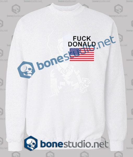 Fuck Donald Funny Sweatshirt